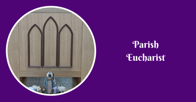 Parish Eucharist - February 21, 2021 image