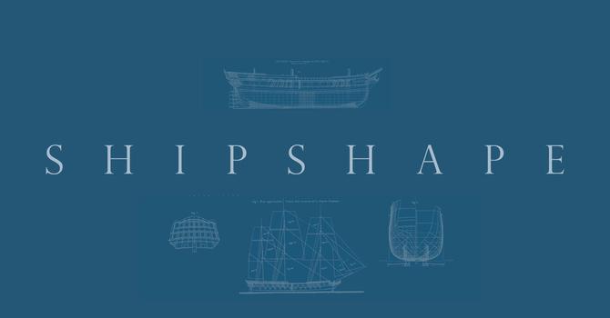Shipshape - week 1