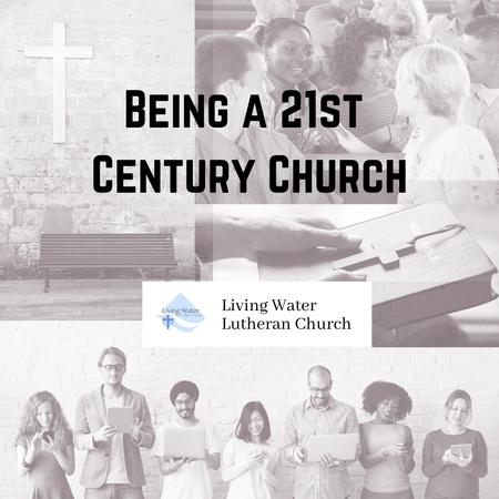 Being a 21st Century Church