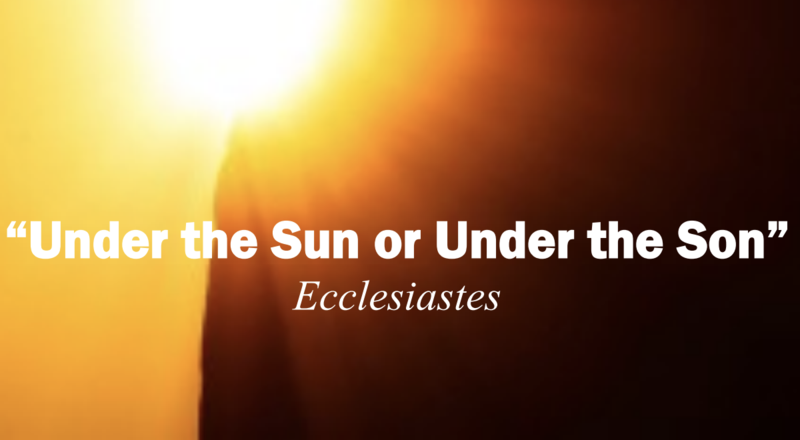 """Poets Week 6: """"Under the Sun or Under the Son"""""""
