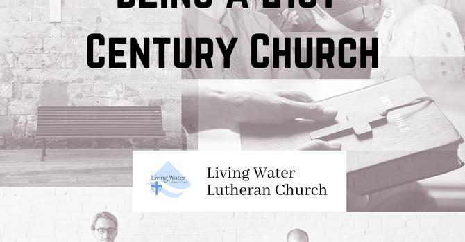 Being a 21st Century Church #6