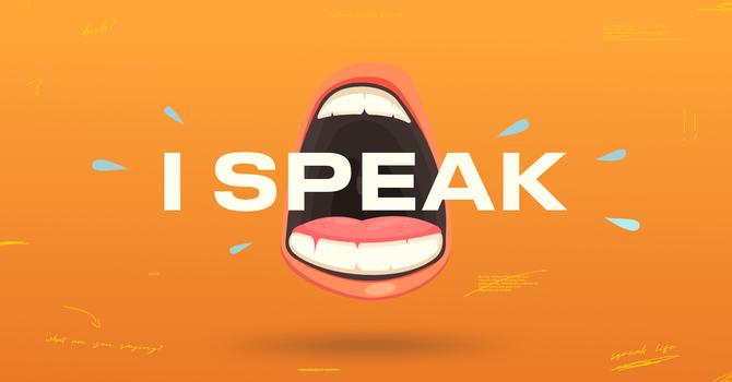 I Speak (Part 3)
