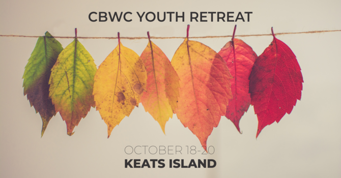 ABIDE: CBWC Youth Retreat