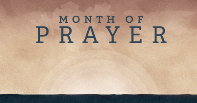 Sept 15-Oct 13 Month of Prayer