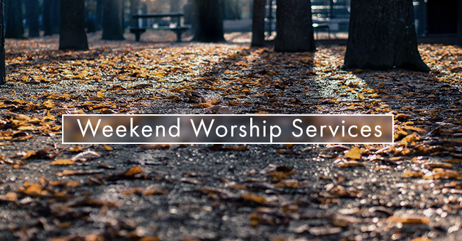 Weekend Worship Service times image