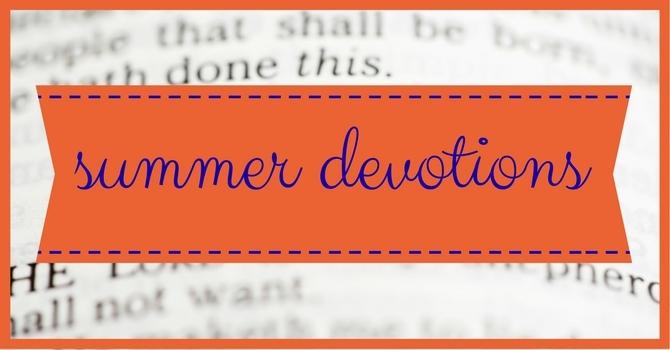 Summer devotional series image