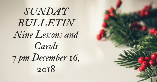 SUNDAY BULLETIN - NINE LESSONS AND CAROLS image