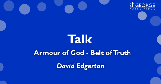 """Armour of God - Belt of Truth"" Rev. David Edgerton image"
