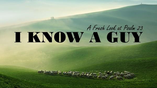 I Know A Guy