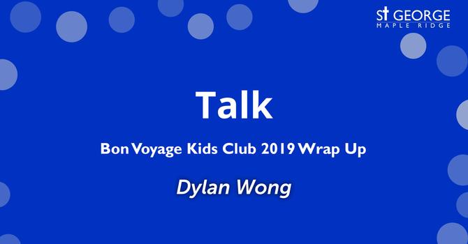 Bon Voyage Kids Club 2019 Wrap Up image