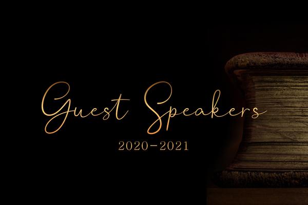Guest Speakers 2020-2021