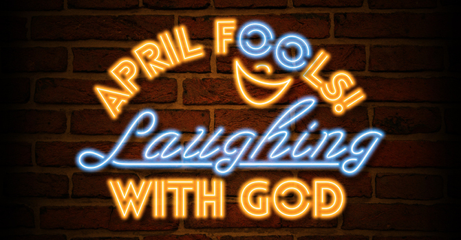 Laughing With God Sermon Series image