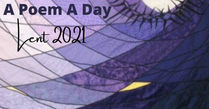 A Poem A Day for Lent