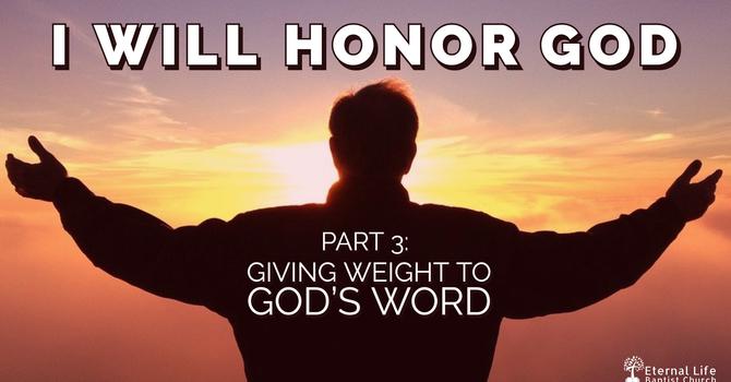 I Will Honor God #3