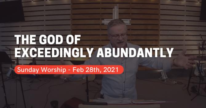 The God Of Exceedingly Abundantly