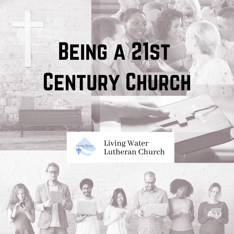 Being a 21st Century Church #2.  From Institution to Movement