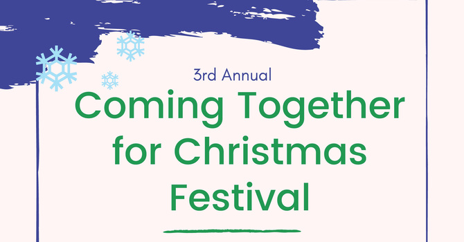 Coming Together for Christmas Festival