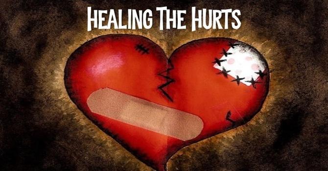 Healing The Hurts