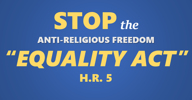 The Equality Act and the Assault on Religious Liberties image