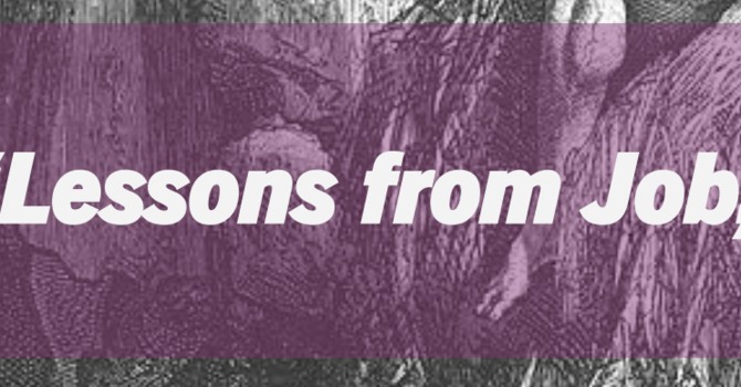"""Poets Week 7: """"Lessons from Job, Part 1"""""""