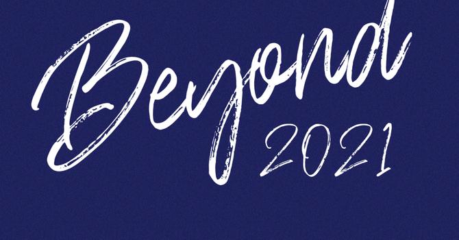 ORDER NOW! Beyond 2021 Tees image