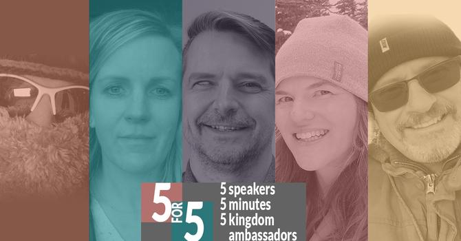 5 Kingdom Ambassadors