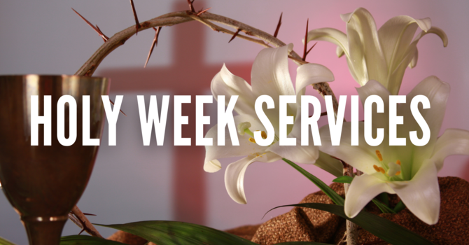Holy Week Services image