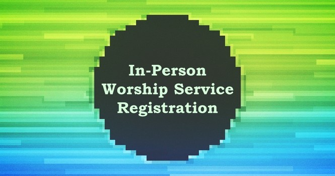 In-Person Worship Services
