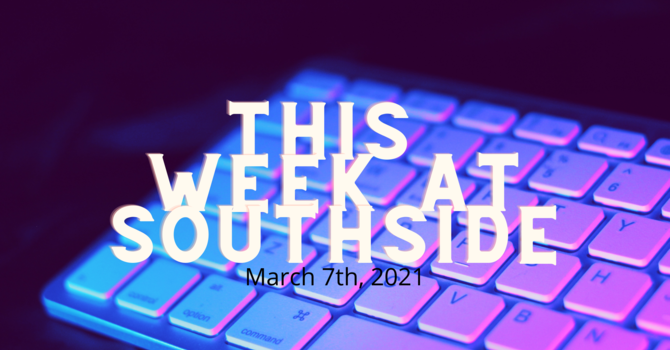 This Week at Southside (3.7.21) image
