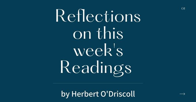 Reflections by Herbert O'Driscoll (13th Sunday after Pentecost) image