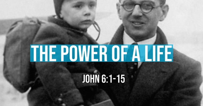 The Power of a Life