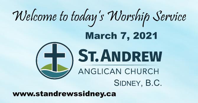 March 7, 2021 On-Line Sunday Service image
