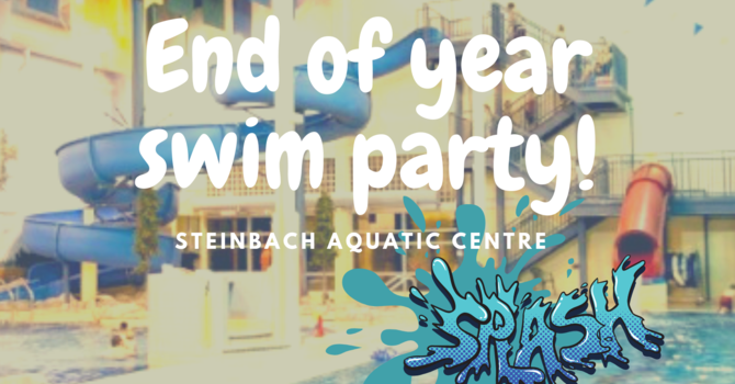 End of Year Swimming Party!