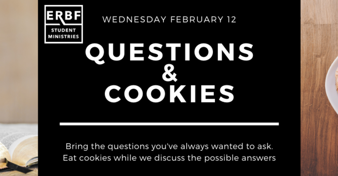Student Ministries Questions & Cookies