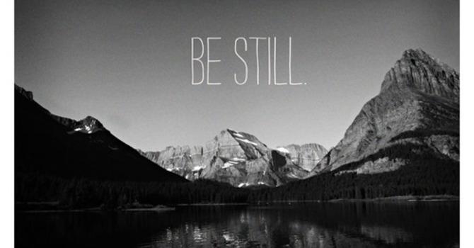 Be Still image