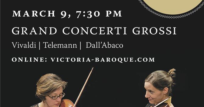 Victoria Baroque presents Grand Concerti Grossi image