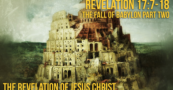 The Fall of Babylon - Part Two