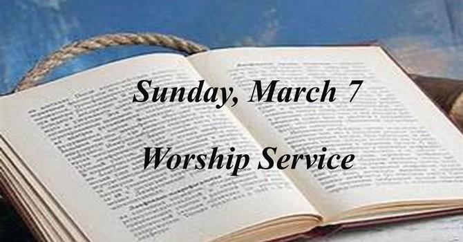 Sunday, March 7 Worship Service image