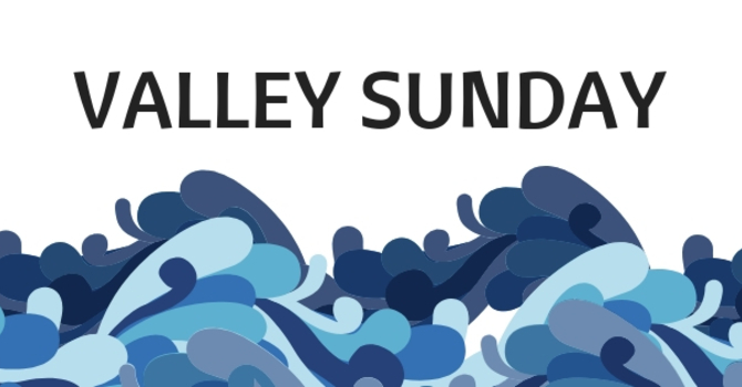 Valley Sunday