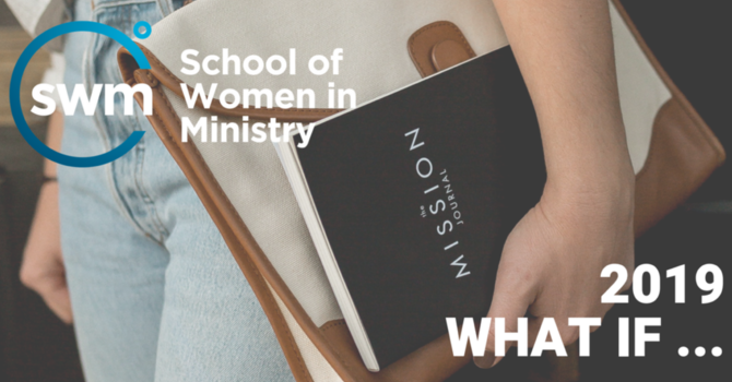 School of Women in Ministry 2019