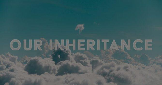 An inheritance worth everything