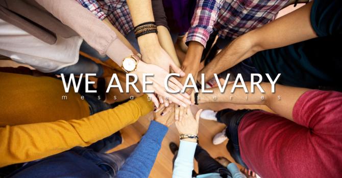 We Are Calvary Series