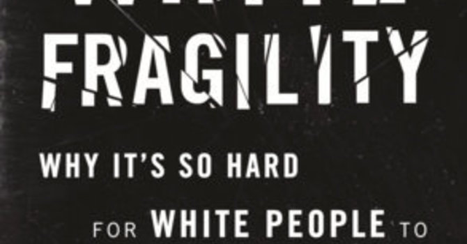 White Fragility - Anti Racism Let's Talk  image
