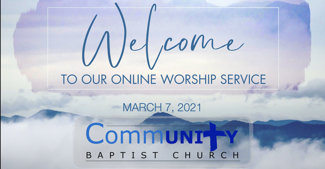 March 7, 2021 Worship Service