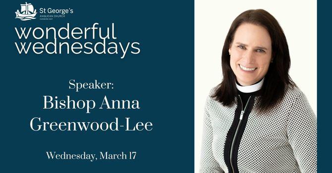 Wonderful Wednesdays: Bishop Anna Greenwood-Lee
