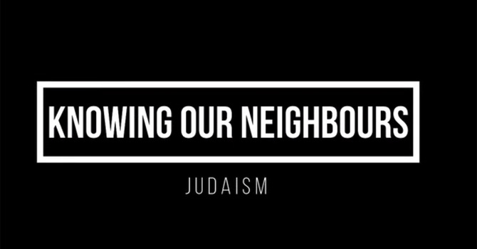 Knowing Our Neighbours - Judaism