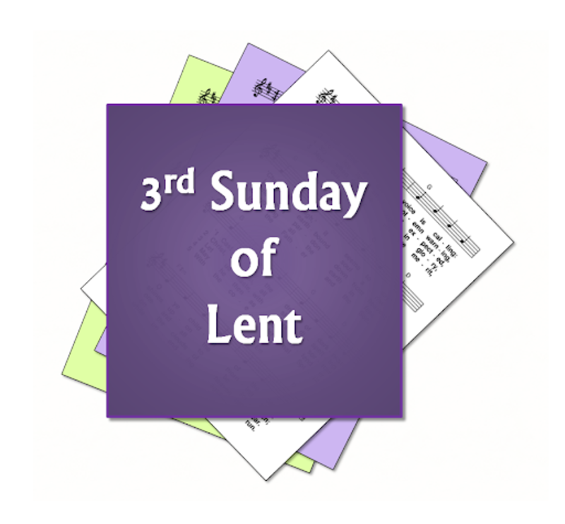 Lent 3 Sermon