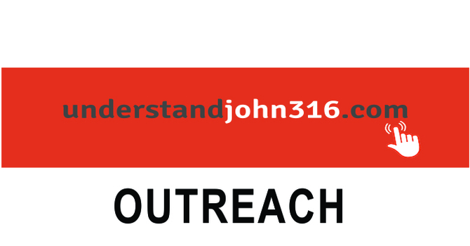 understandjohn316.com Outreach
