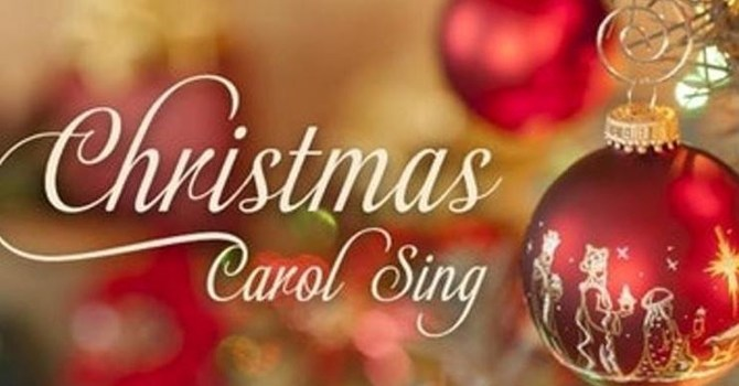 Christmas Carol Sing ~ Friday Dec. 13th @ 7 - 8:30 pm image