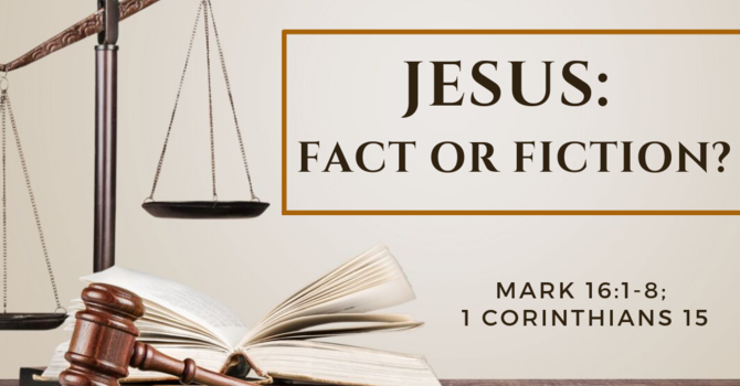 Jesus: Fact or Fiction?